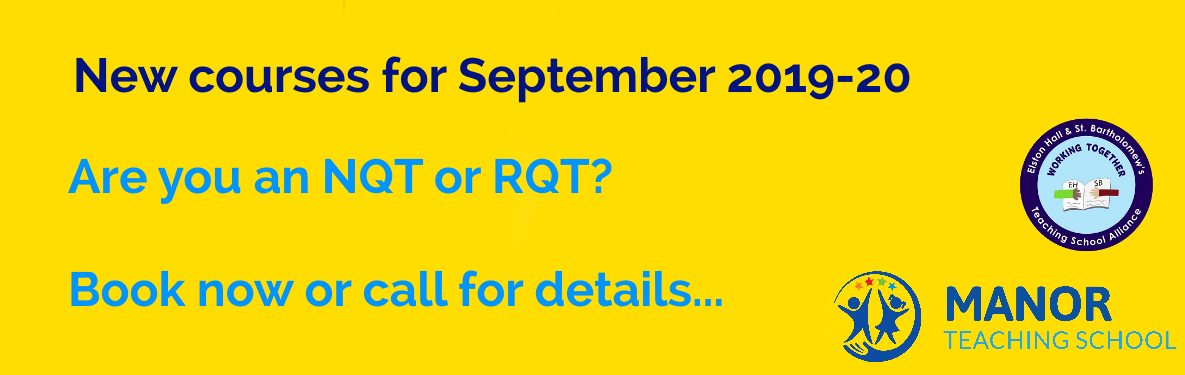 Are you an NQT or RQT? Courses now available!